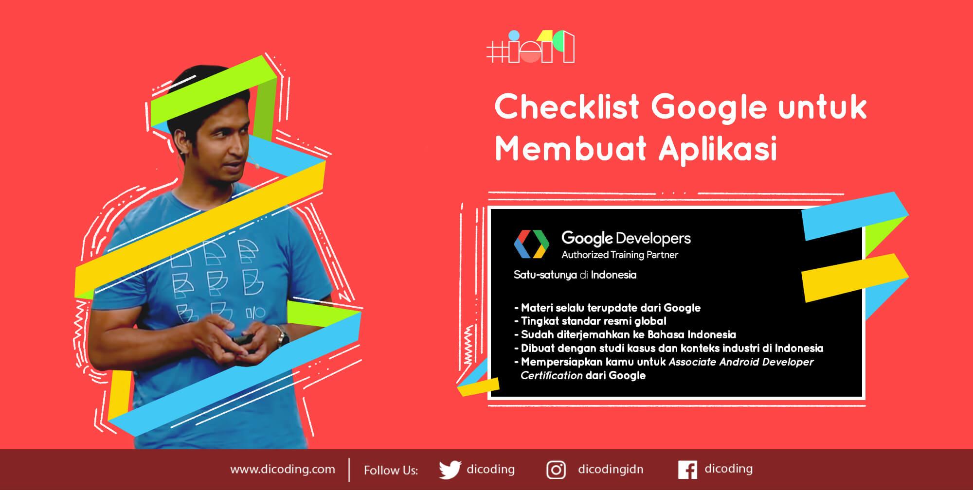 Checklist Google yang dibawakan pada Google I/O 2019