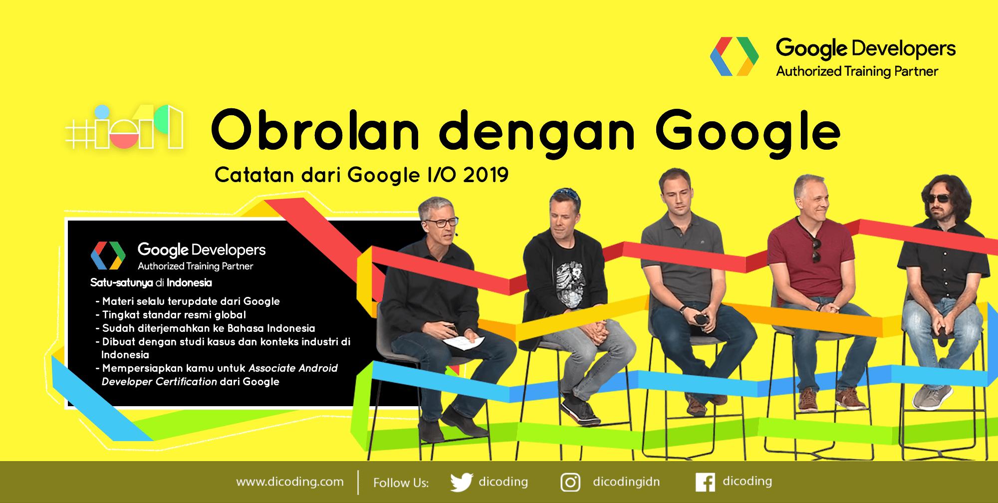 Obrolan android dengan tim Google di Google I/O 2019