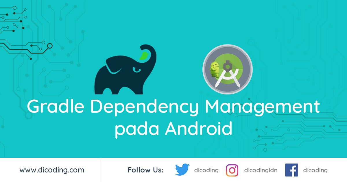 Gradle Dependency Management oleh Dicoding
