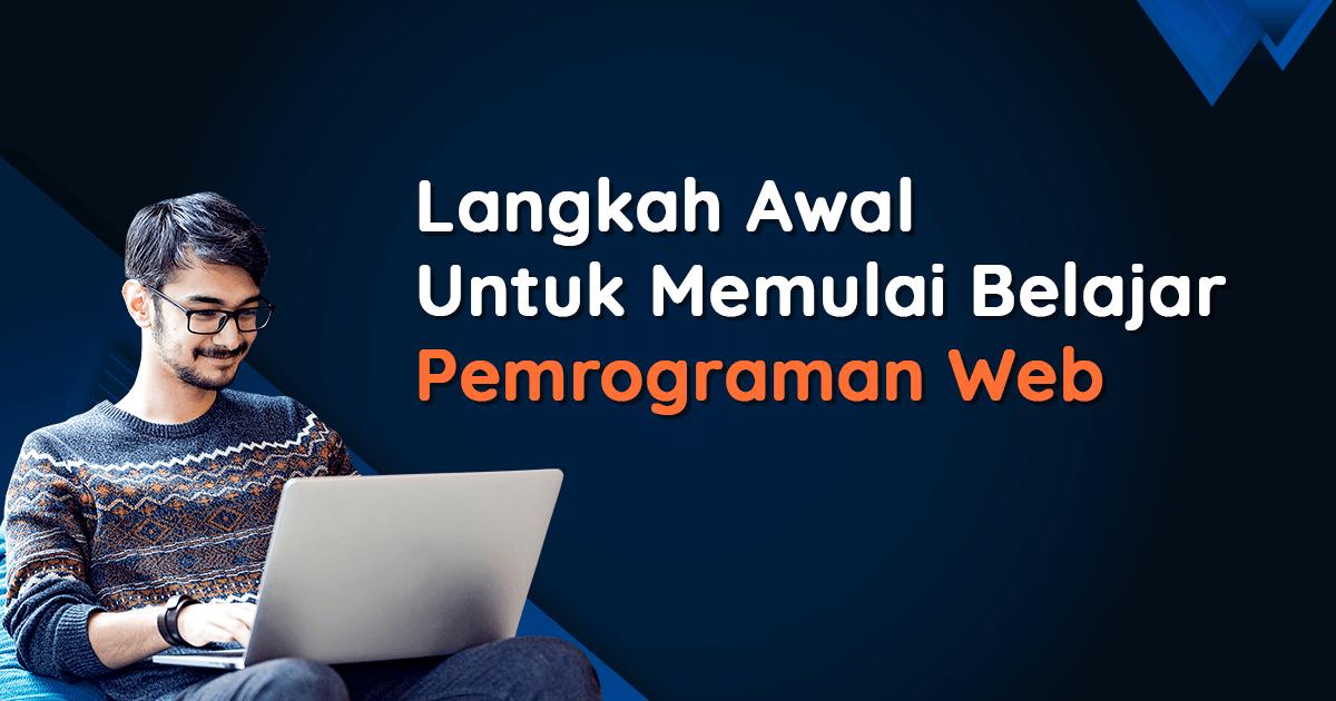 Cara Memulai Belajar Pemrograman Web