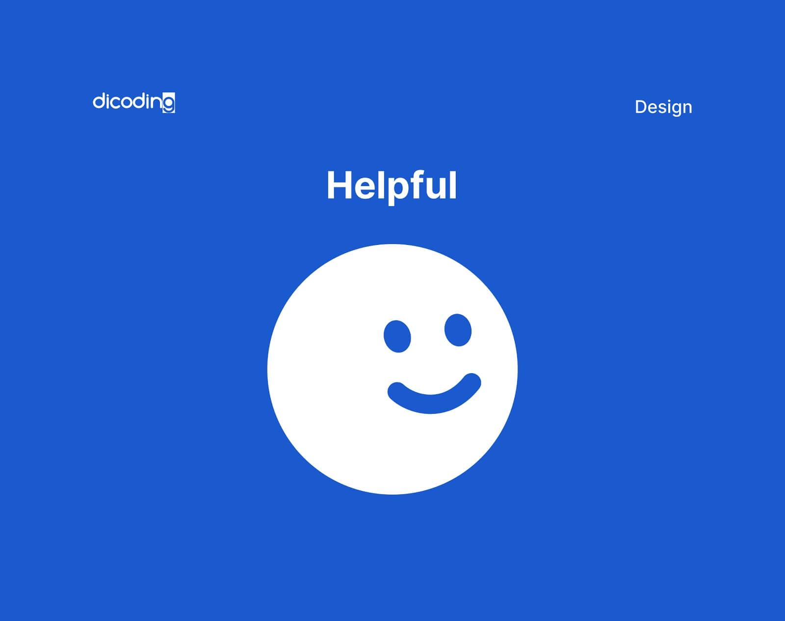 Design Principles-Helpful