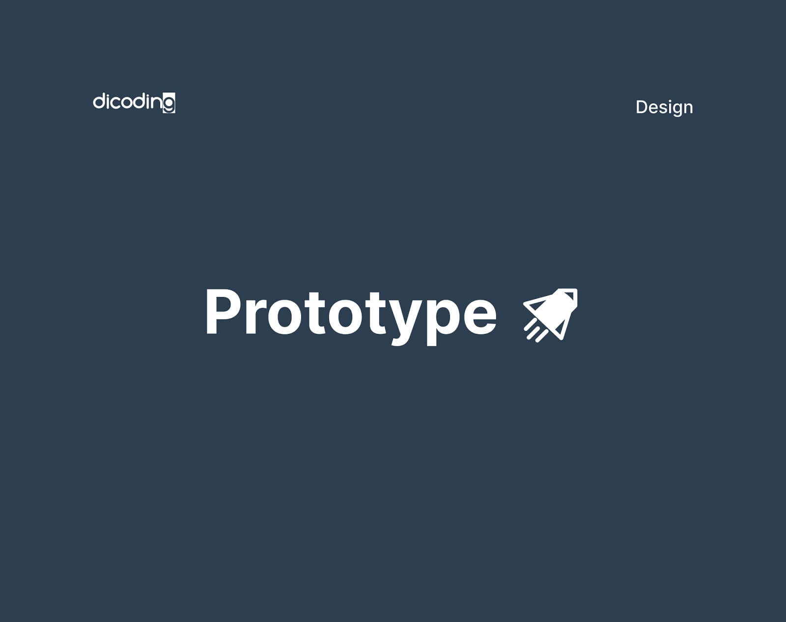 Design Process - Prototype