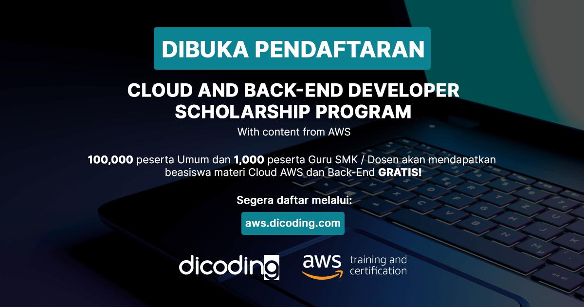 Dibuka Pendaftaran Cloud and Back-End Developer Scholarship Program untuk 100.000 peserta umum