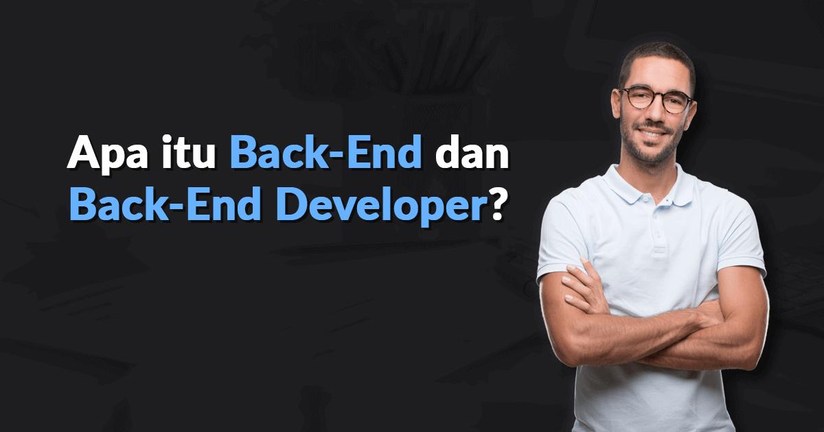 Apa itu Back-End dan Back-End Developer