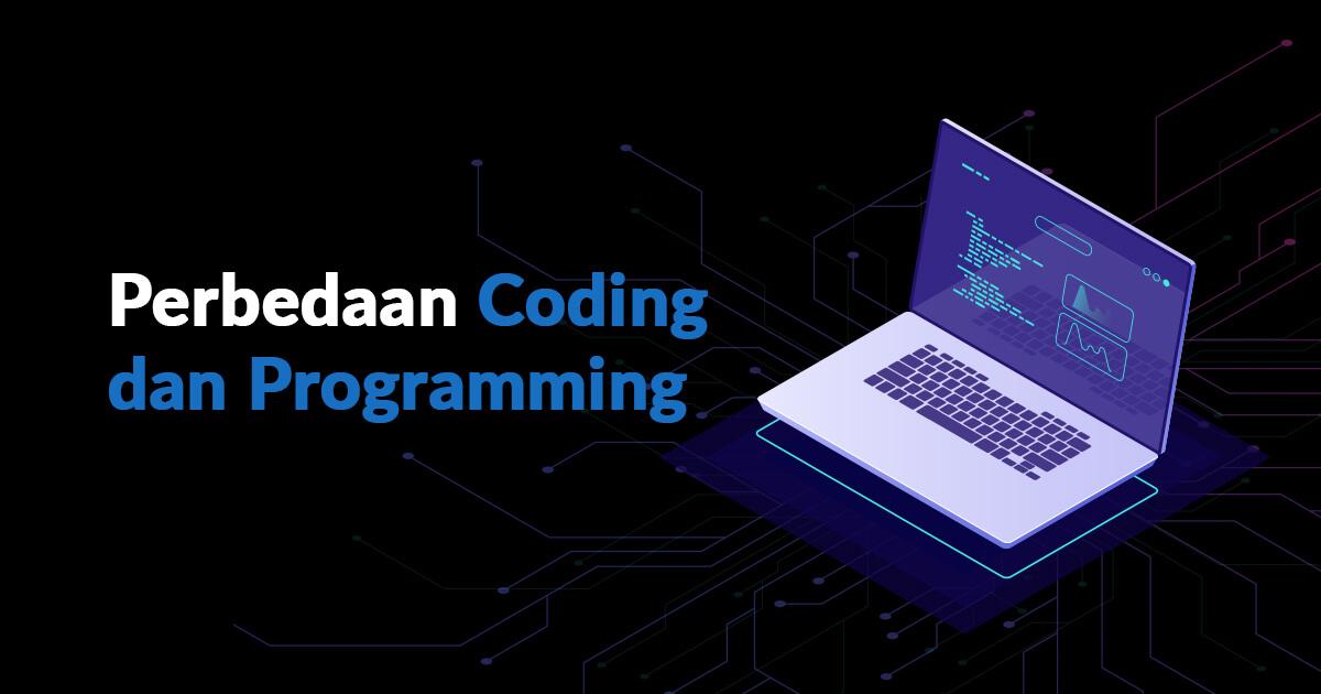 Perbedaan Coding dan Programming
