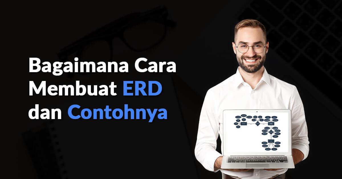 Bagaimana Cara Membuat ERD dan Contohnya