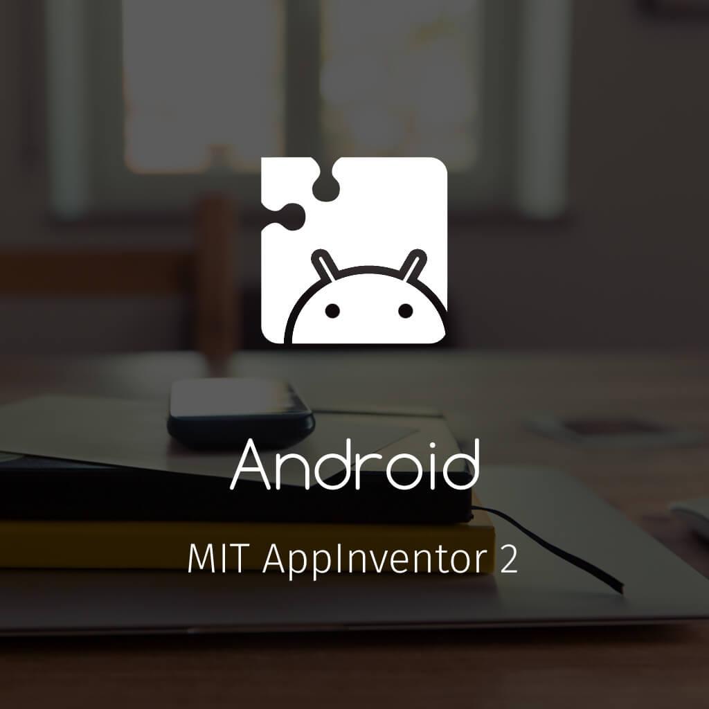 Belajar Membuat Aplikasi Android dengan MIT AppInventor 2