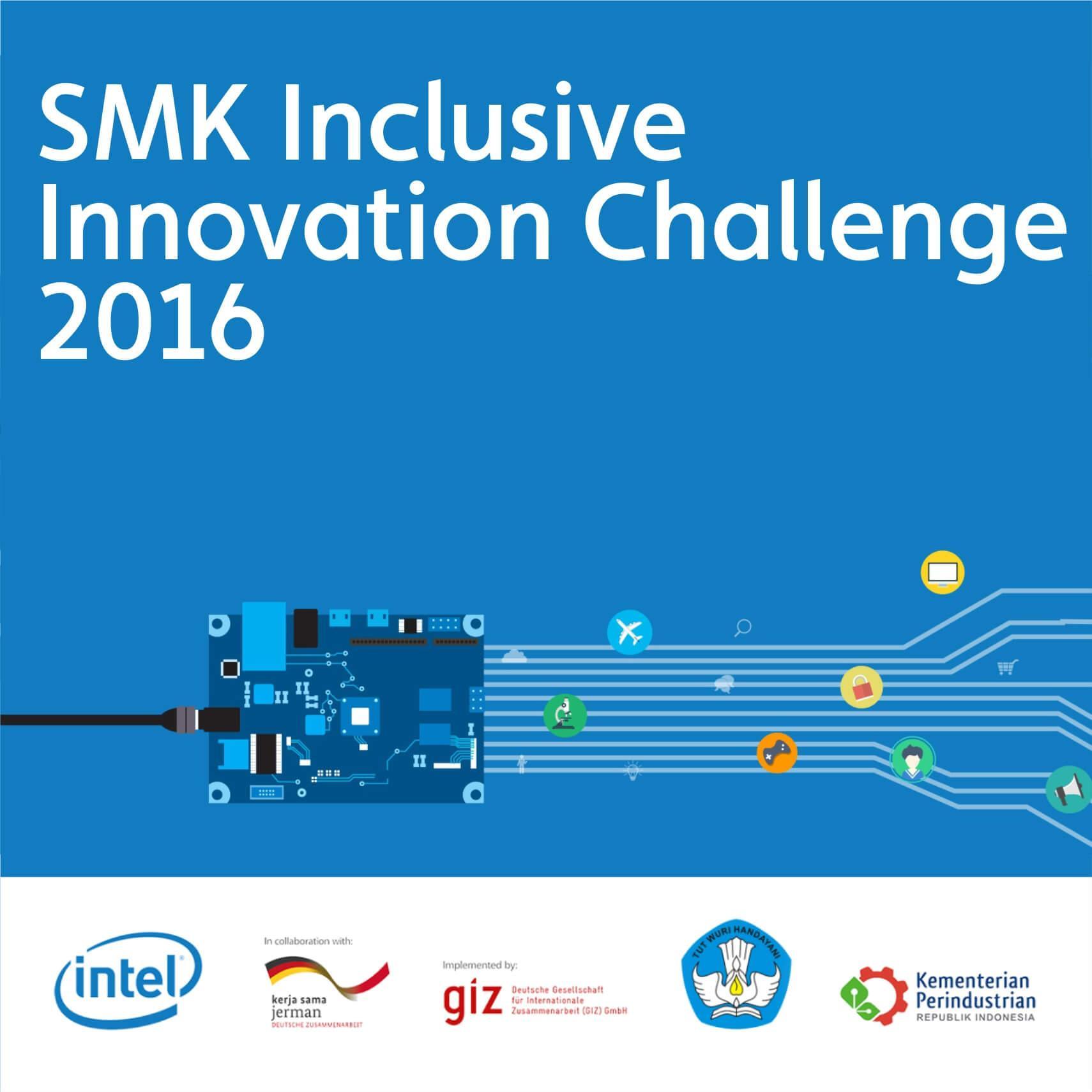 SMK Inclusive Innovation Challenge 2016: Award Ceremony, Innovation Training & Product Showcase
