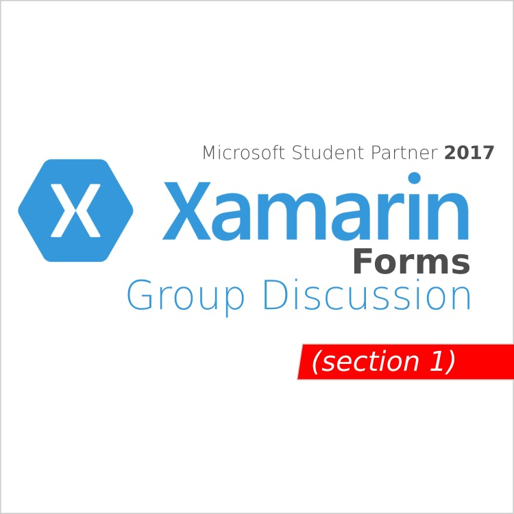 Xamarin Forms - Group Discussion Week 1 Day 1