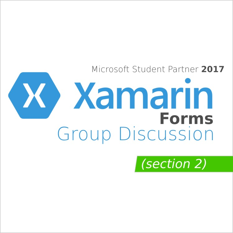 Xamarin Forms - Group Discussion Week 1 Day 2