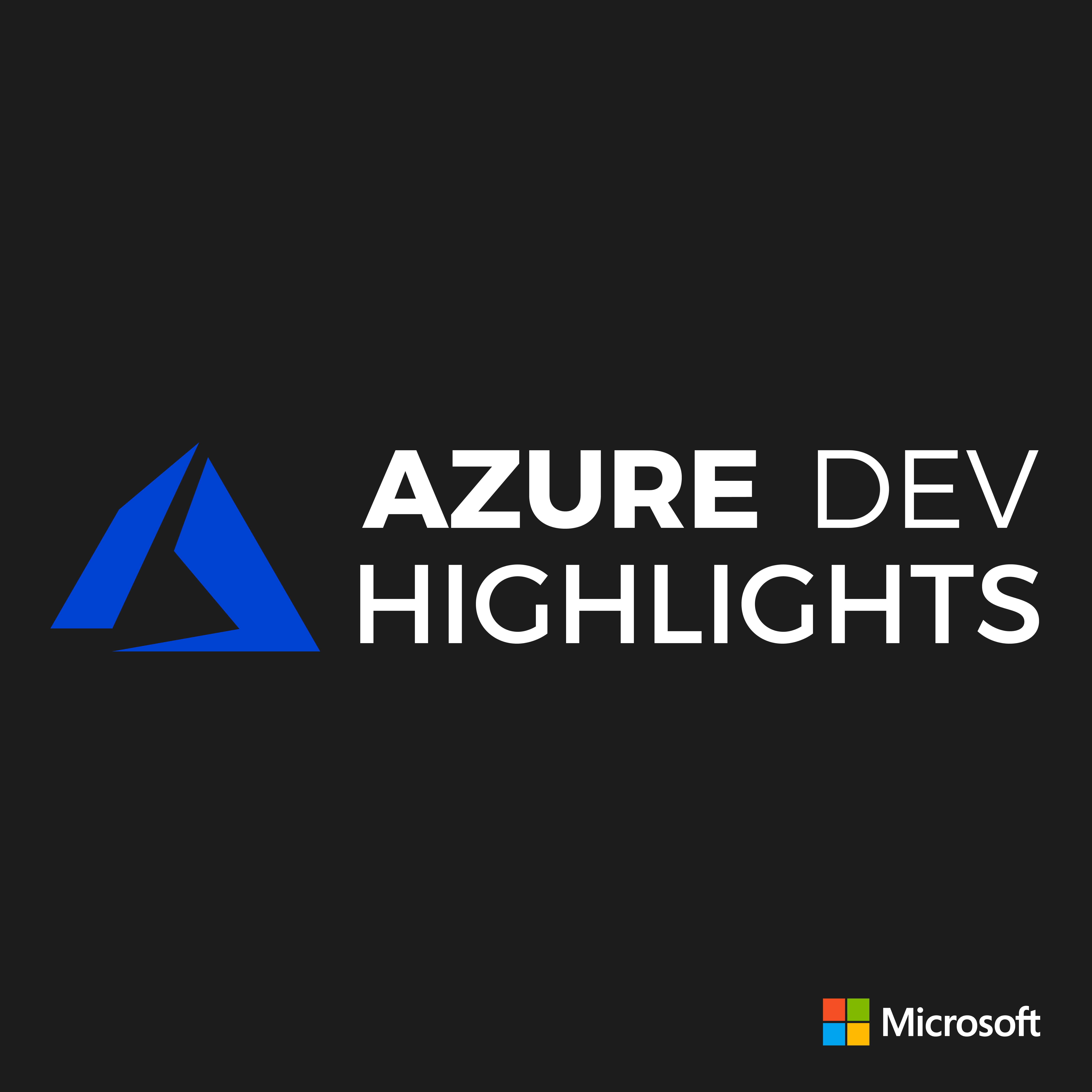 Azure Dev Highlights