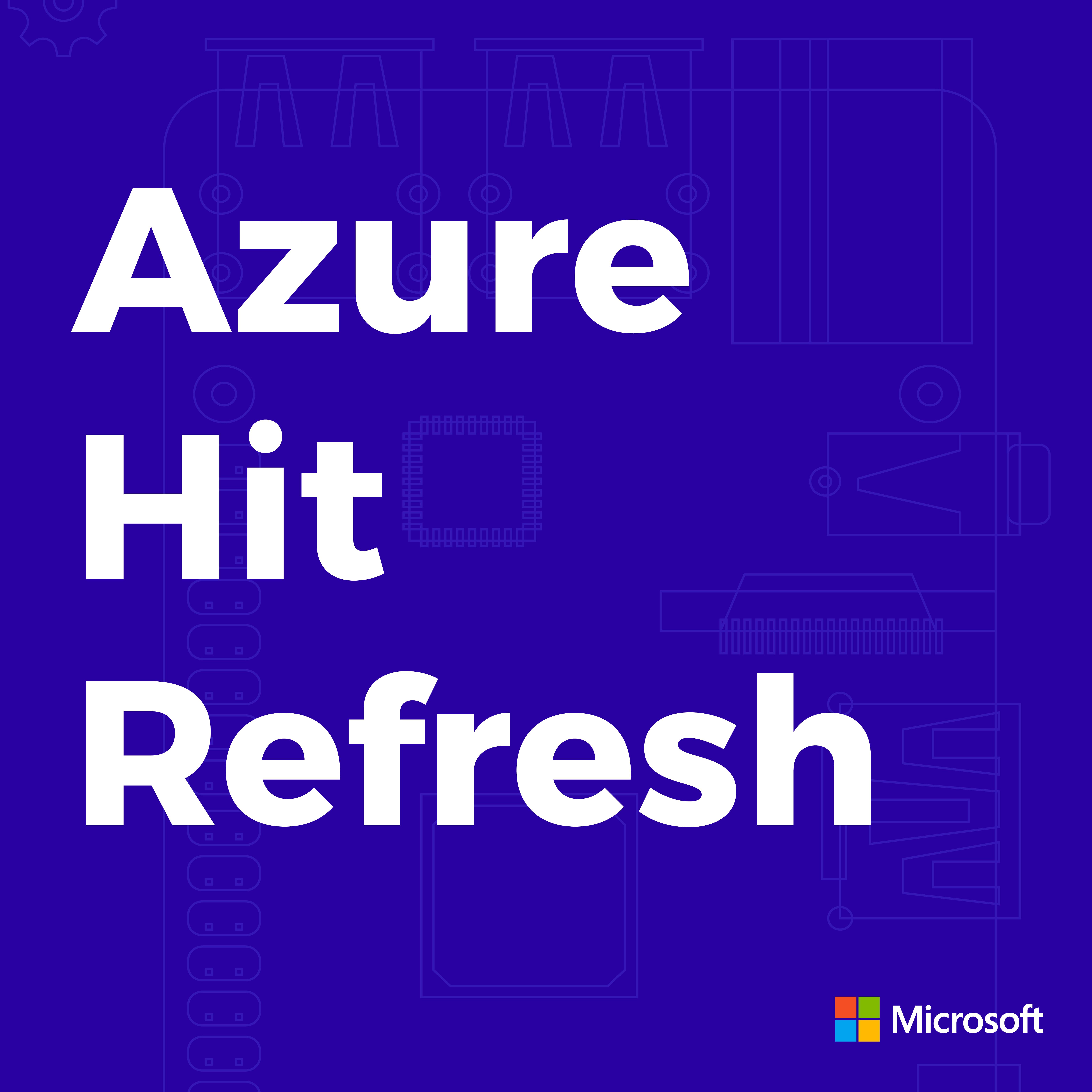 Azure Hit Refresh
