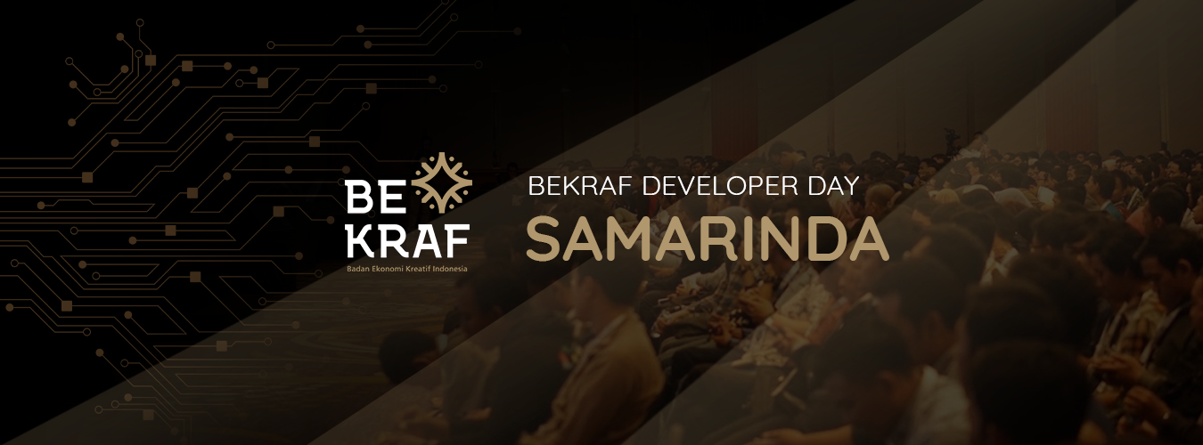 BEKRAF Developer Day 2019 - Samarinda