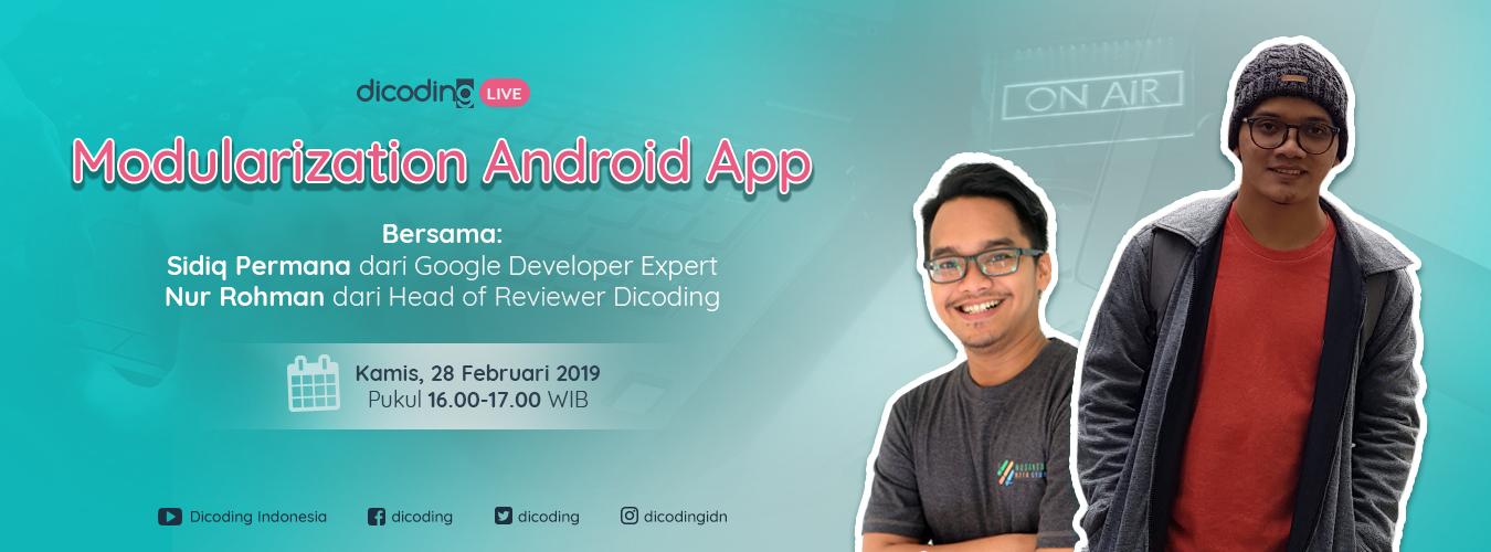 Dicoding LIVE bersama Sidiq Permana (GDE Android)