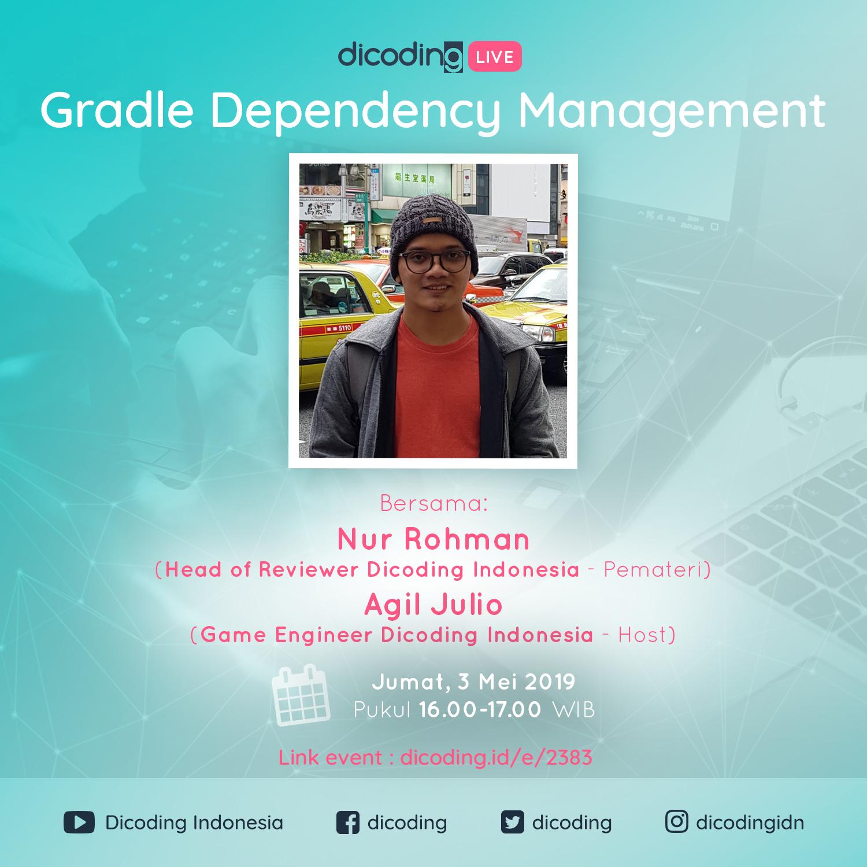 [Dicoding Live] - Gradle Dependency Management