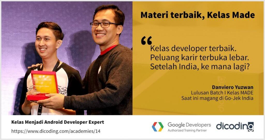 Tumbuh bersama Dicoding. Materi terbaik kelas Menjadi Android Developer Expert. Peluang karir terbuka lebar.
