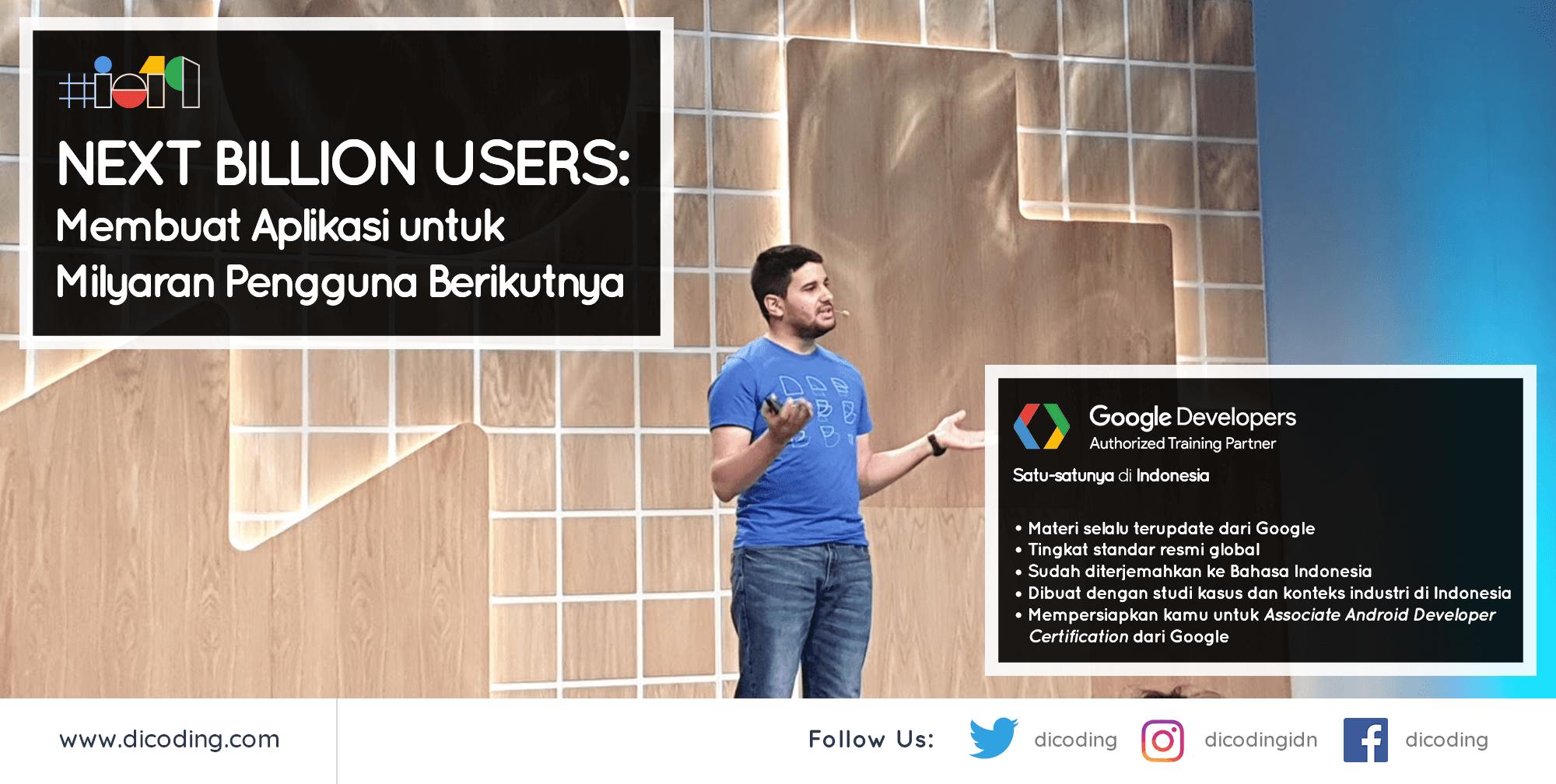 Membuat Aplikasi untuk Next Billion Users